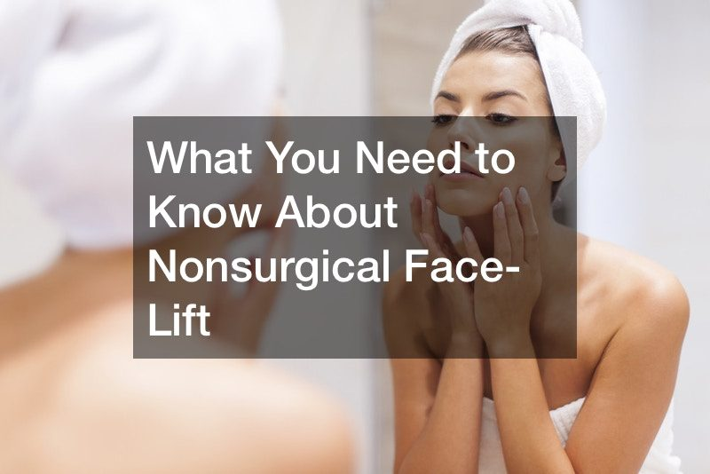 What You Need to Know About Nonsurgical Face-Lift