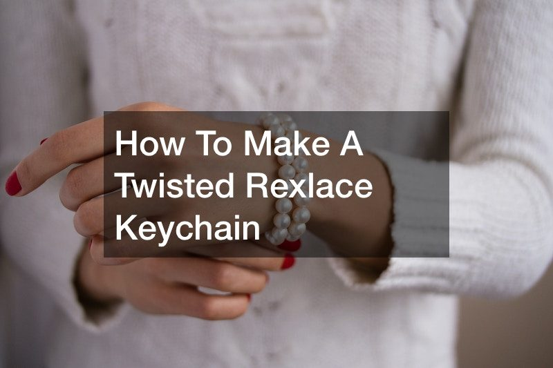 How To Make A Twisted Rexlace Keychain